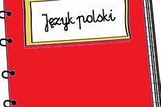 Więcej o: Informacje od nauczyciela języka polskiego