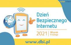 Więcej o: Dzień Bezpiecznego Internetu 2021